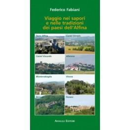 Viaggio nei sapori e nelle tradizioni dei paesi dell'Alfina