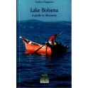 Lake Bolsena. A Guide To Discovery - Annulli Editori
