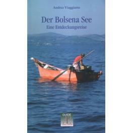 Der Bolsena See. Eine Entdeckungsreise, libro - Annulli Editori