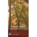 Tuscia Verde, libro - Annulli Editori