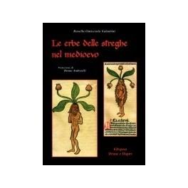 Le erbe delle streghe nel medioevo, libro - Annulli Ed.
