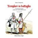 Templari in battaglia, libro - Annulli Ed.