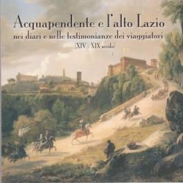 Acquapendente e l'alto Lazio  - libro - Comune di Acquapendente